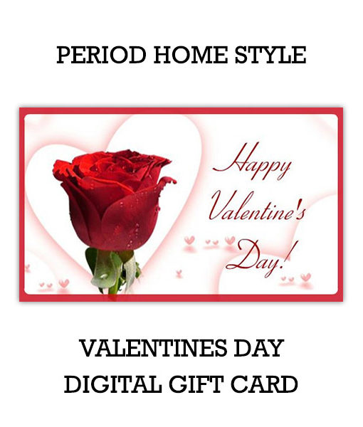 Period Home Style Valentines Day Gift Card (Digital)