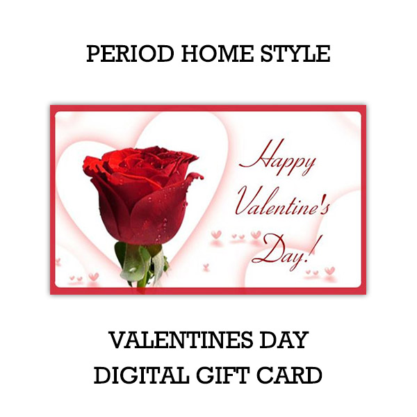 Period Home Style Valentines Day Gift Card Digital